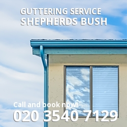 Shepherds Bush gutters W12